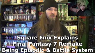 Square Enix Explains Final Fantasy 7 Remake Being Episodic & Battle System
