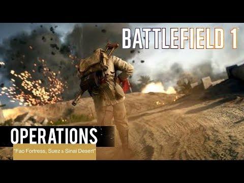 "BATTLEFIELD 1- Operations ""Oil of Empires"" Fao Fortress, Suez & Sinai Desert Maps"