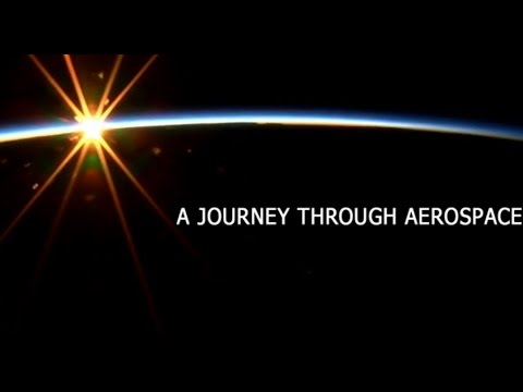 A Journey Through Aerospace
