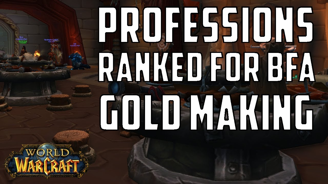 WoW BfA Gold Making Guide: Gathering Professions Ranked