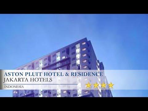 Aston Pluit Hotel & Residence - Jakarta Hotels, Indonesia