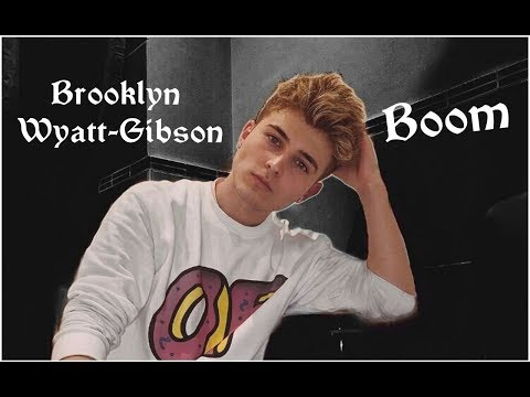 Brooklyn Wyatt-Gibson - Boom