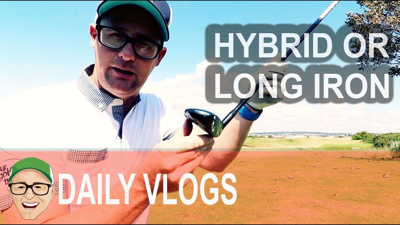 Hybrid Or Long Irons