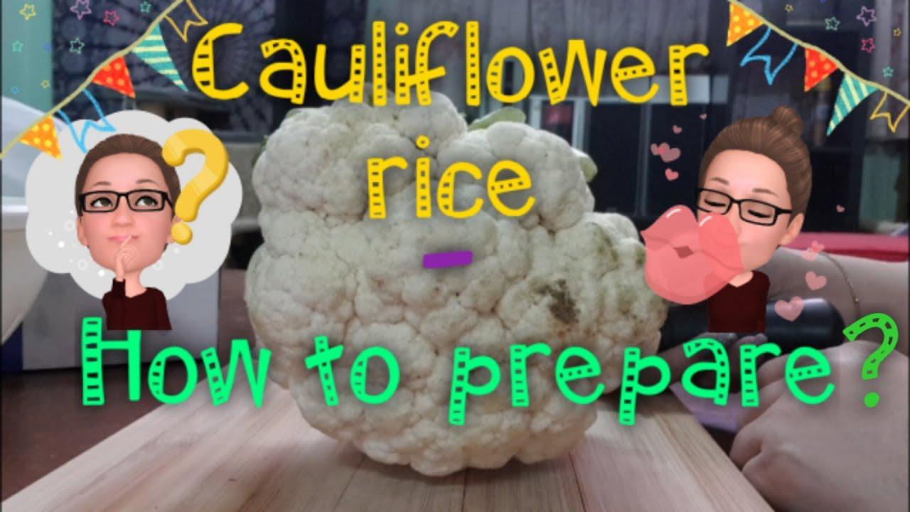 HOW TO PREPARE CAULIFLOWER AS A RICE ALTERNATIVE   (TAGALOG) #lowcarbdiet