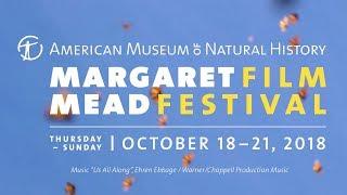 2018 Margaret Mead Film Festival Trailer