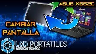 Cambio pantalla Asus X552C tipo LED 15 6 FINAL.