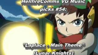 "HellfireComms VG Music picks #54: ""Laplace - Main theme"" [Lunar Knights]"