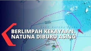 Ikan dan Migas Berlimpah, Laut Natuna Jadi Rebutan China dan Indonesia