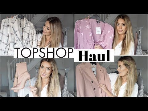 HUGE TOPSHOP HAUL & TRY ON - spring 2018