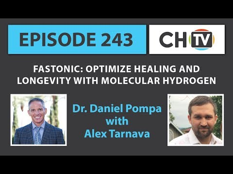Fastonic: Optimize Healing and Longevity with Molecular Hydrogen - CHTV 243