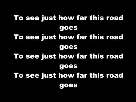 Gareth Dunlop - How far this road goes - Lyrics