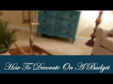 How To Decorate On A Budget
