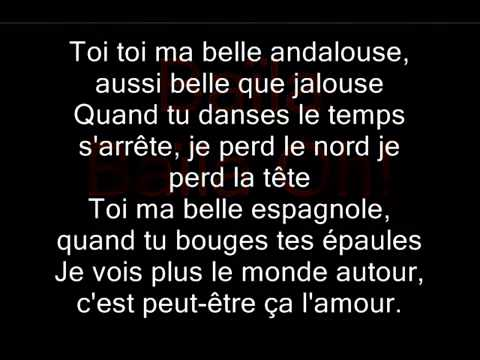 Kendji Girac   Andalouse Paroles Lyrics + MUSIQUE !!!