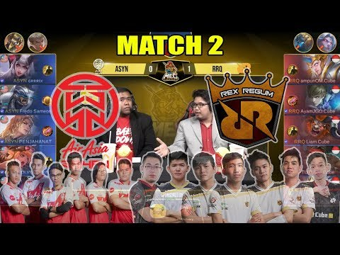 ASYN Bantai Skuad Terkuat Indonesia !!! AirAsia Saiyan Vs RRQ.O2 Match 2 MEC 2018 MOBILE LEGENDS