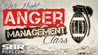 Late Night Sports Betting Live | In-Game Commentary + Betting Advice | Anger Management