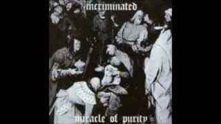 Incriminated - Dismemberment Of The Pure