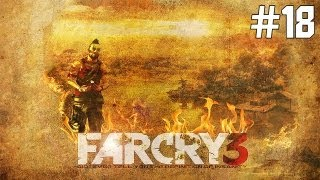Far Cry 3 Walkthrough: Part 18 Down in the Docks (Gameplay in HD) XBOX PS3 PC