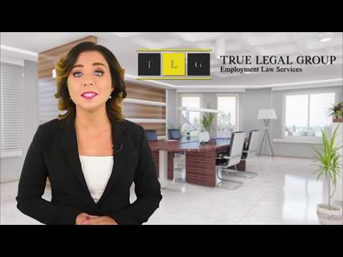 True Legal Group Employment Law Services- Employment Attorneys in California
