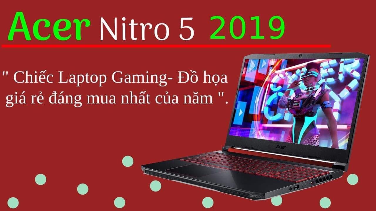 Đánh Giá Hiệu Năng Đồ Hoạ Gaming Laptop Acer Nitro 5  2019
