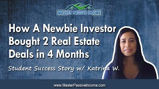 How this Newbie Investor Bought 2 Rental Property Deals in 4 Months to Buy First Rental Property