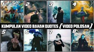 DOWNLOAD KUMPULAN MENTAHAN VIDEO BUAT QUOTES    URBEX PEOPLE 3
