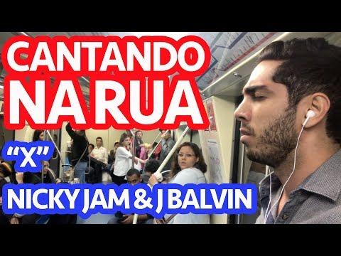 Cantando na Rua - X Nicky Jam e J Balvin (Clipe Não Oficial)