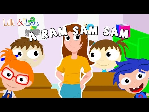 AH RAM SAM SAM song - chanson pour bébé en francais avec parole