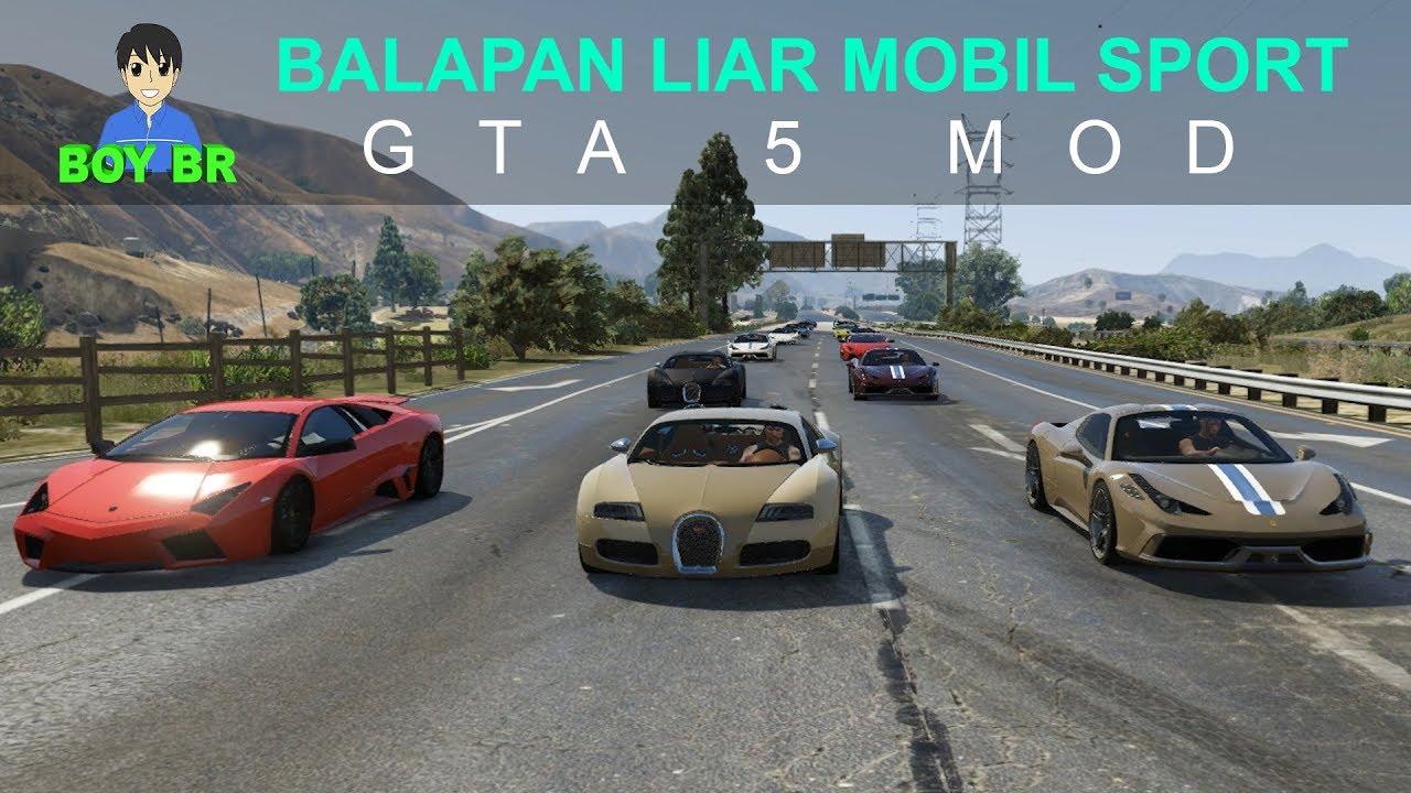 Balapan Liar Mobil Sport Gta 5 Mod Youtube