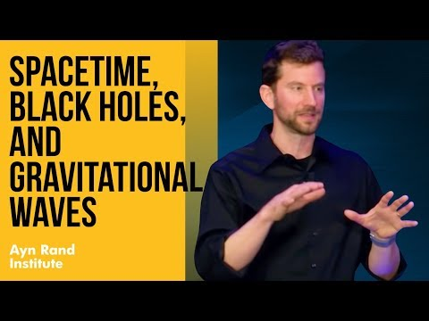 Keith Lockitch - Spacetime, Black Holes, and Gravitational Waves - OCON 2018