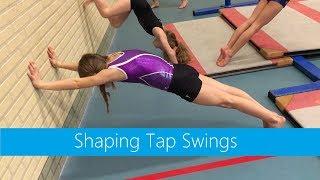 Shaping Tap Swings