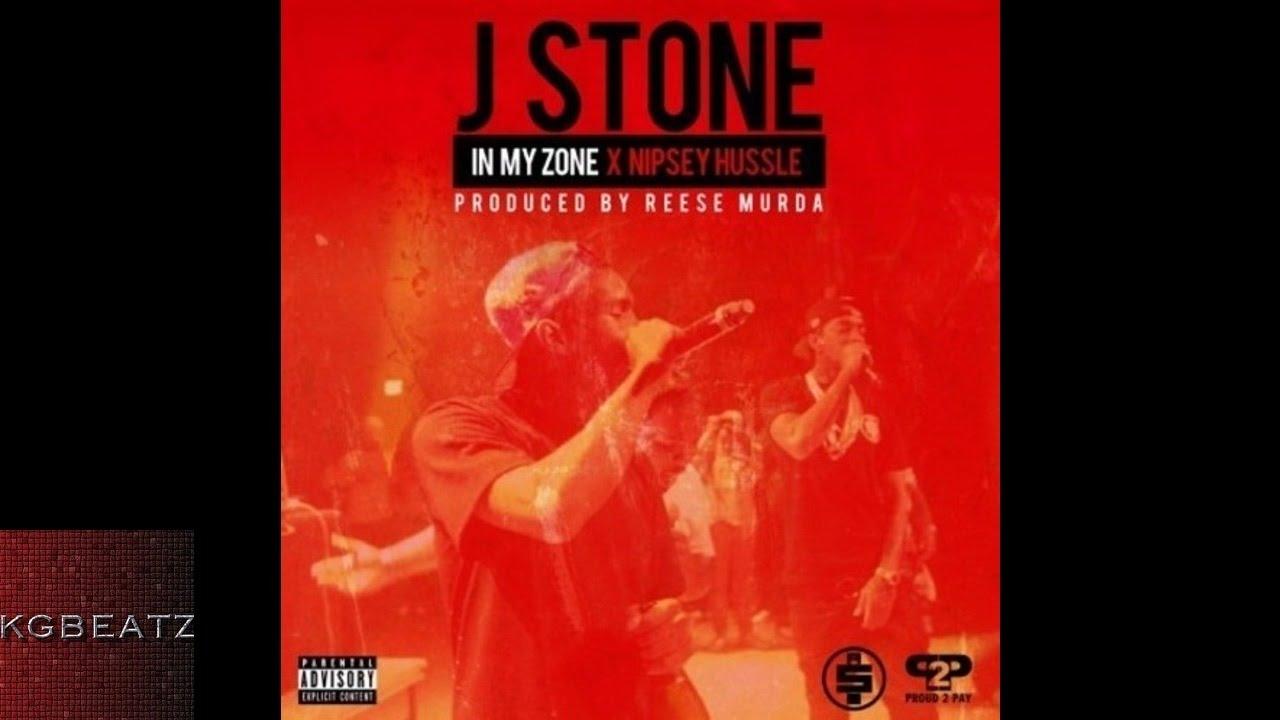 J  Stone ft  Nipsey Hussle - In My Zone [Prod  By Reese Murda] [New 2014]
