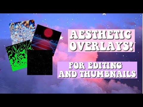 OVERLAYS FOR EDITS AND THUMBNAILS! | VIDEOSTARPRCSETS