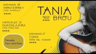 Mexico Tour 2016 Tania Brou