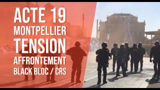 Acte 19 Gilets Jaunes Montpellier - Forte tension et forte mobilisation en LIVE thumbnail