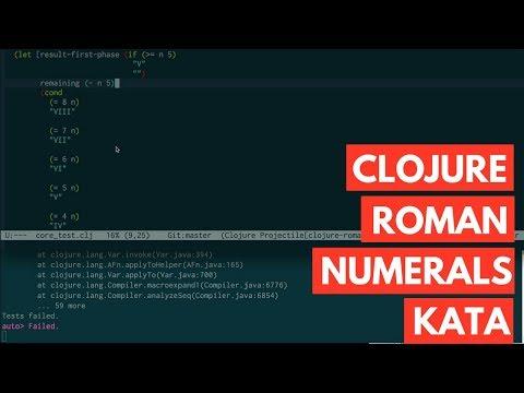 Clojure Roman Numerals Kata