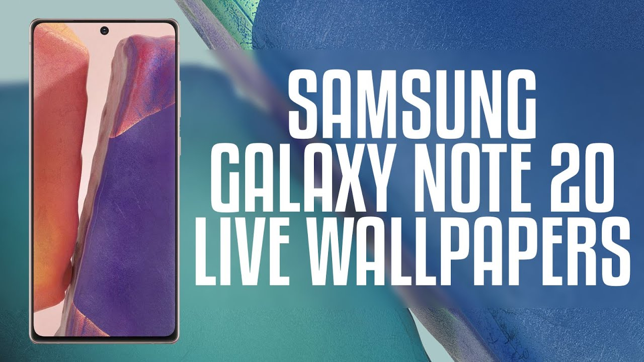 How To Install Samsung Galaxy Note 20 Live Wallpapers On Android Smartphone Youtube