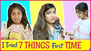7 Things I Never Tried Before | #fun #Challenge #Anaysa #MyMissAnand