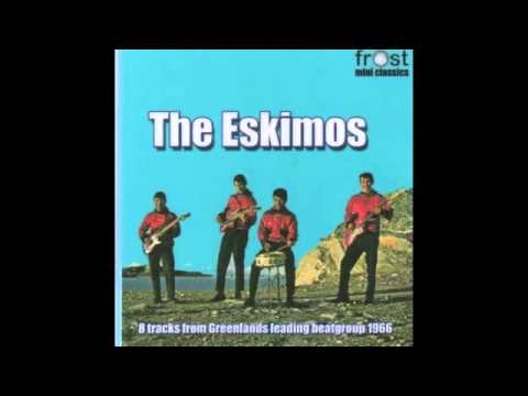 The Eskimos - 8 tracks from Greenland's leading beat group (1966)