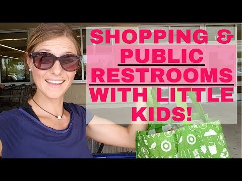 How To Shop With Little Kids & Public Restrooms!