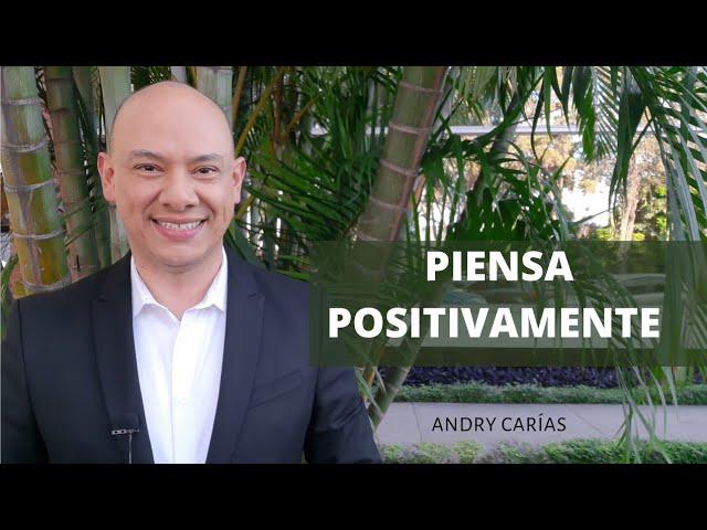 Piensa Positivamente - Andry Carías