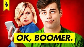 OK BOOMER: A History of Boomer Hating - Wisecrack Edition