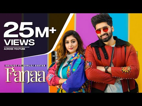 New Punjabi Songs 2021 | Fanaa : Shivjot Ft Sana Khan | Gurlez Akhtar | Latest Punjabi Songs 2021