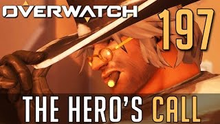 [197] The Hero's Call (Let's Play Overwatch PC w/ GaLm)