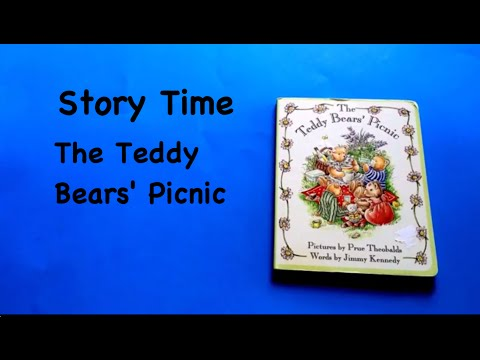 Story Time: The Teddy Bears' Picnic