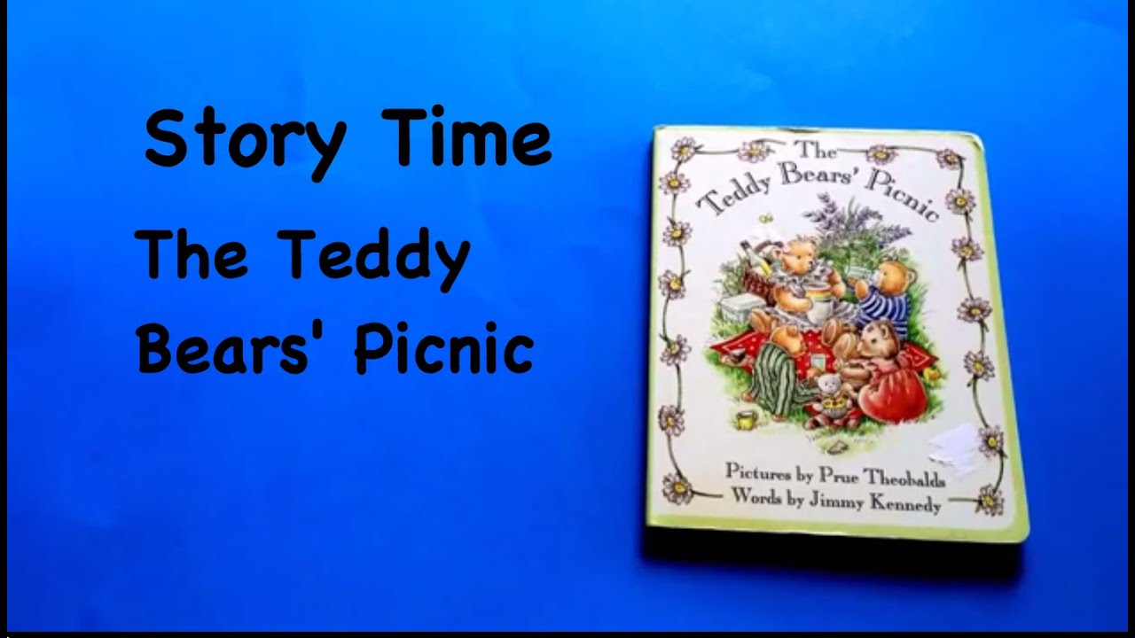 Story Time: The Teddy Bears' Picnic - YouTube