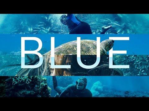 Download BLUE - Official Trailer