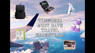 TIMELESS MUST HAVE TRAVEL ESSENTIALS