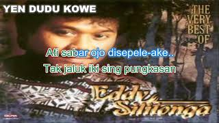 Yen Dudu Kowe Eddy Silitonga Karaoke