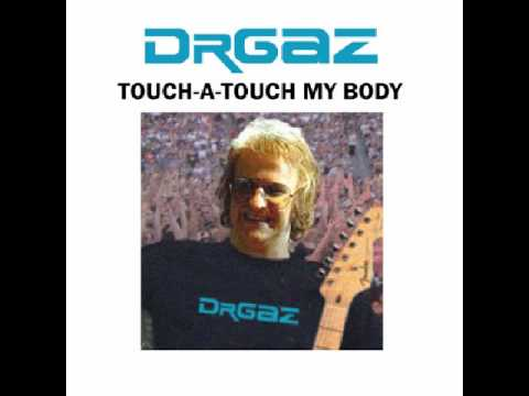 Touch-A-Touch My Body