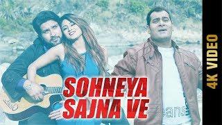SOHNEYA SAJNA VE (4K VIDEO) | YASH RAJ | New Punjabi Songs 2018 | AMAR AUDIO